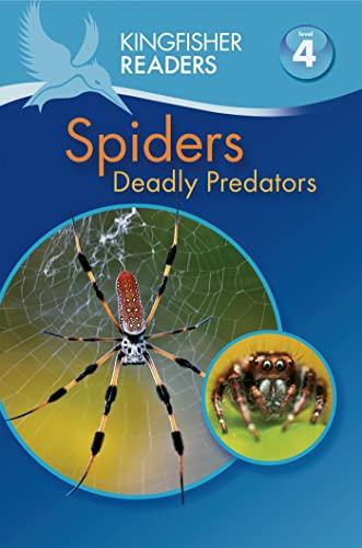9780753471500: Kingfisher Readers L4: Spiders - Deadly Predators