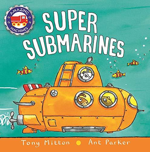 9780753472088: Super Submarines (Amazing Machines)