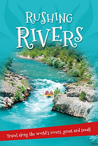 9780753472644: It's all about... Rushing Rivers: Everything you want to know about rivers great and small in one amazing book