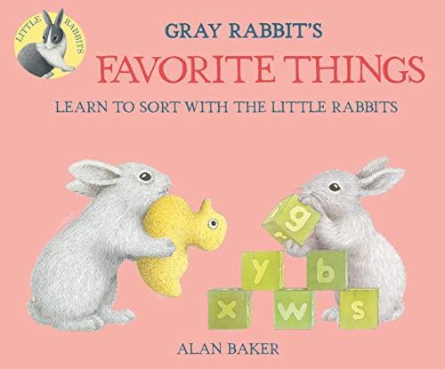 9780753473382: Gray Rabbit's Favorite Things (Little Rabbit Books)