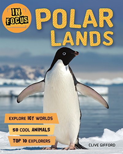 In Focus: Polar Lands: Clive Gifford