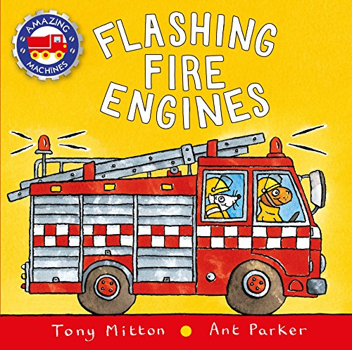 9780753473733: Flashing Fire Engines (Amazing Machines)
