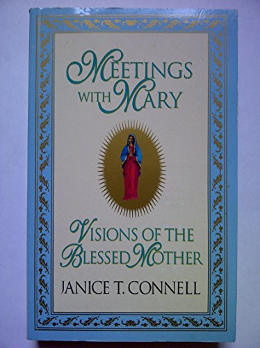 9780753500071: Meetings with Mary: visions of the Blessed Mother