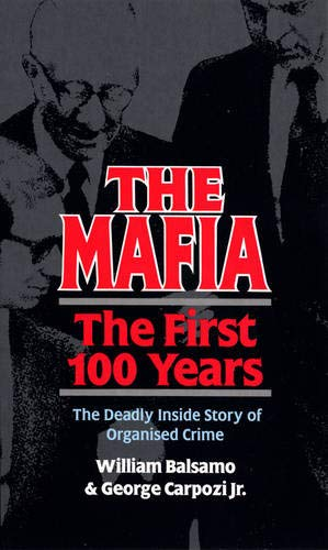 9780753500941: The Mafia: The First 100 Years