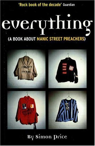 9780753501399: Everything: A Book About Manic Street Preachers
