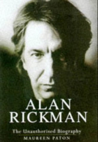 9780753501436: Alan Rickman: The Unauthorised Biography
