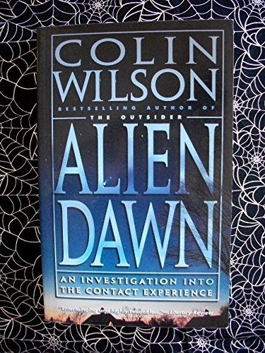 9780753502044: Alien Dawn: An Investigation into the Contact Experience