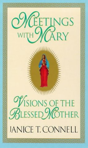 9780753502075: Meetings with Mary: Visions of the Blessed Mother