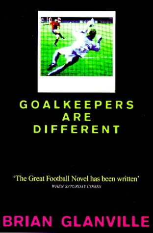 9780753502433: Goalkeepers are Different