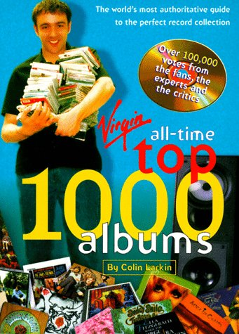 The Virgin All Time Top 1000 Albums: Colin Larkin