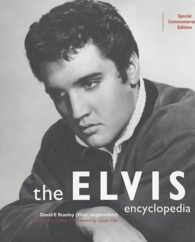 9780753502938: The Elvis Encyclopedia: The Complete and Definitive Reference Book on the King of Rock and Roll