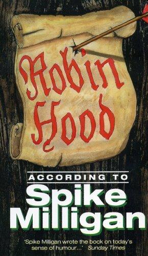 9780753503034: Robin Hood According to Spike Milligan