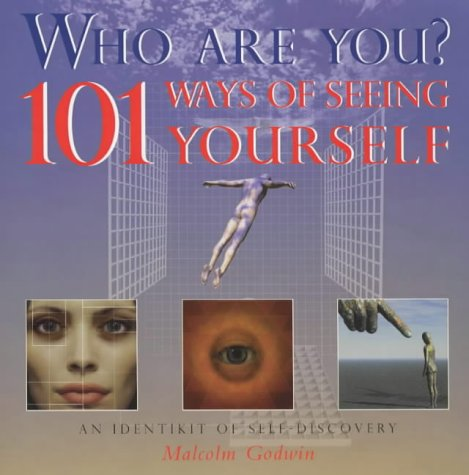 9780753503591: Who Are You? 101 Ways of Seeing Yourself