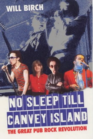 9780753504116: No Sleep Till Canvey Island: The Great Pub Rock Revolution (Pocket Annual)