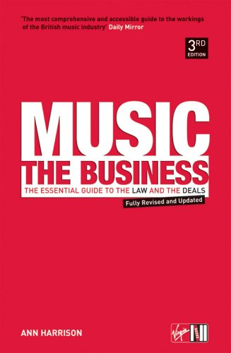 9780753504338: Music - The Business: The Essential Guide to the Law and the Deals