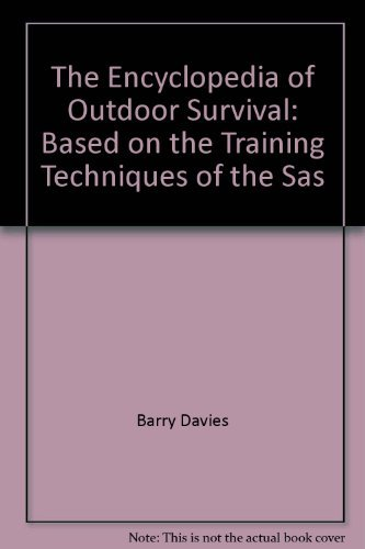 9780753504345: The Encyclopedia of Outdoor Survival: Based on the Training Techniques of the SAS
