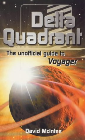 9780753504369: Delta Quadrant: The Unofficial Guide to Voyager