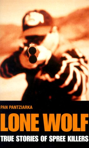 Lone Wolf - True Story of Spree Killers: Pantziarka, Pan