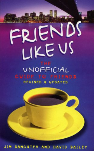 9780753504390: Friends Like Us: The Unofficial Guide to Friends