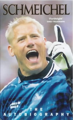 9780753504444: Schmeichel: The Autobiography