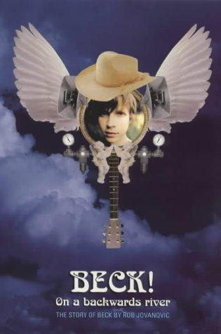 Beck! On a Backwards River: The Story: Jovanovic, Rob