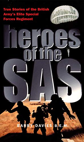 9780753504673: Heroes Of The SAS: True Stories Of The British Army's Elite Special Forces Regiment