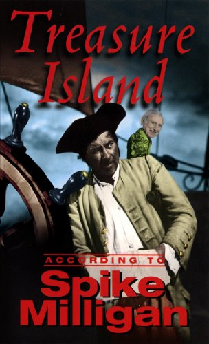 9780753505038: Treasure Island According to Spike Milligan