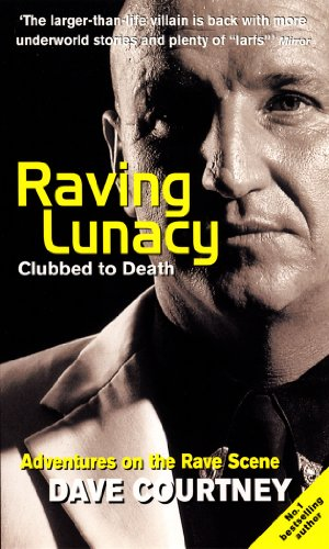 Raving Lunacy: Clubbed to Death: Courtney, Dave