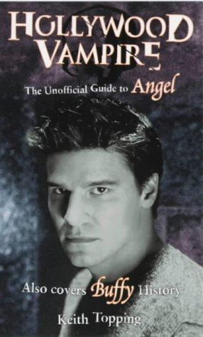 HOLLYWOOD VAMPIRE (The Unofficial Guide to 'Angel')