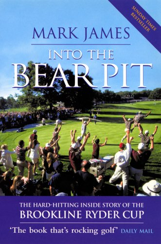 9780753505380: Into the Bear Pit : The Hard-Hitting Inside Story of the Brookline Ryder Cup