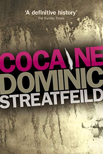 9780753506271: Cocaine: A Definitive History