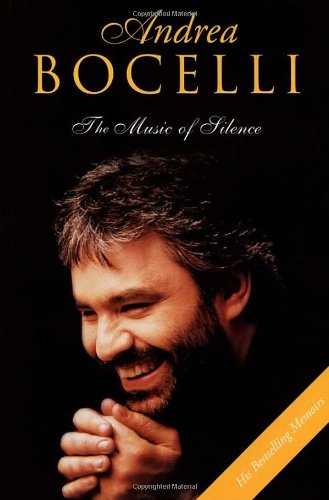 9780753506400: Andrea Bocelli: The Music of Silence