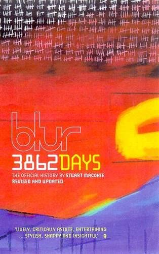 9780753506431: Blur: 3862 Days - The Official History
