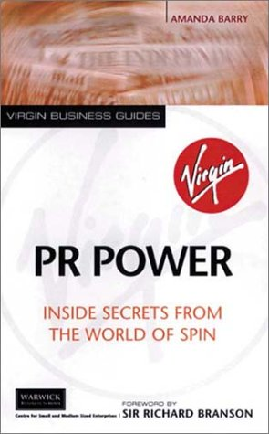 9780753506523: PR Power: Inside Secrets from the World of Spin (Virgin Business Guides)