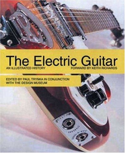 9780753506530: The Electric Guitar: An Illustrated History