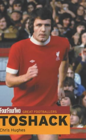 "9780753506677: Fourfourtwo: John Toshack: Great Footballers (""FourFourTwo"" Great Footballers S.)"