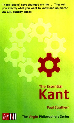 9780753506745: The Essential Kant (Virgin Philosophers)