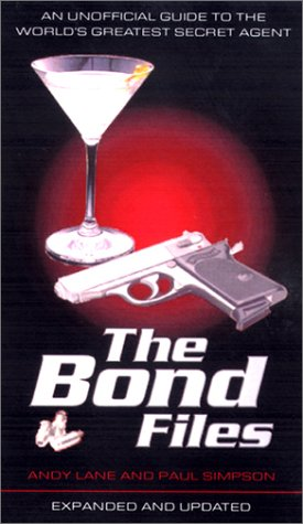 9780753507124: The Bond Files: The Unofficial Guide to the World's Secret Agent