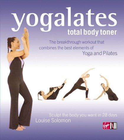 9780753507575: Yogalates Total Body Toner