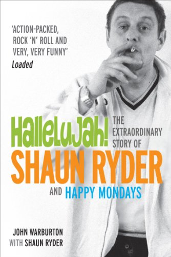 9780753507810: Hallelujah!: The extraordinary story of Shaun Ryder and Happy Mondays