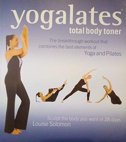 9780753508053: Yogalates: Total Body Toner