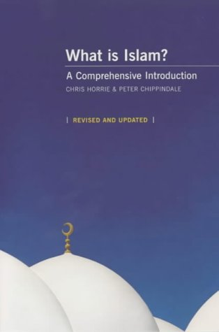 9780753508275: What Is Islam?: A Comprehensive Introduction (Revised and Updated)
