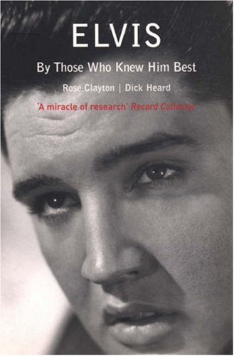 9780753508350: Elvis: By Those Who Knew Him Best