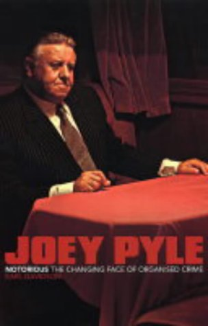 9780753508589: Joey Pyle: Notorious - The Changing Face of Organised Crime