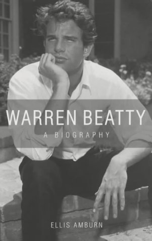 9780753508671: The Sexiest Man Alive : A Biography of Warren Beatty