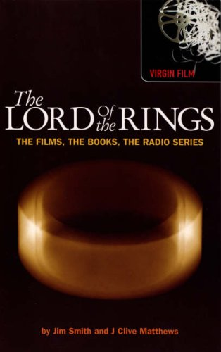 The Lord of the Rings: The Films, the Books, the Radio Series (Virgin Film)