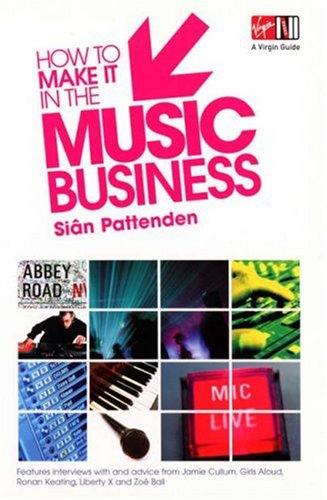 9780753509036: How to Make it in the Music Business (Virgin Careers Guides)