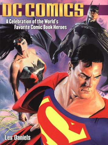 9780753509050: DC Comics: A Celebration of the World's Favourite Comic Book Heroes