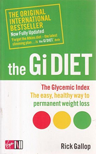 9780753509180: The Gi Diet (Now Fully Updated): The Glycemic Index; The Easy, Healthy Way to Permanent Weight Loss