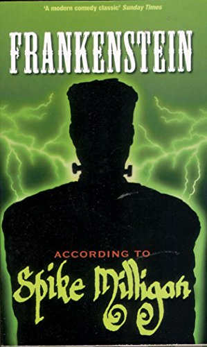 9780753509326: Frankenstein according to Spike Milligan